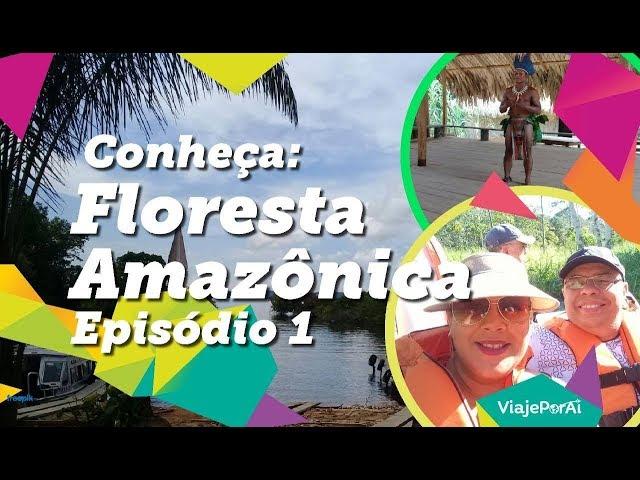 Viaje Por Aí em Manaus – Parte 1