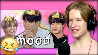 HONEST REACTION to BTS = MOOD