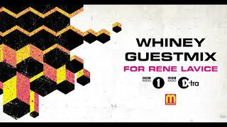 Whiney Guest Mix (BBC Radio 1)