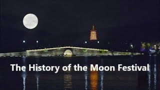 The History of the Moon Festival