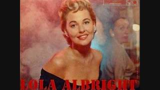 Lola Albright - Two Sleepy People