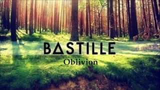 """Bastille(∆) - """"Oblivion"""" Lyrics (Full Song)"""