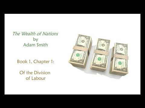 Adam Smith, The Wealth Of Nations: Book 1, Chapter 1 (Audiobook) Mp3