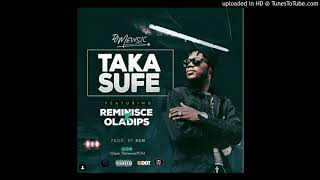 Dj Mewsic Ft. Reminisce & Oladips   Taka Sufe (Official Audio)
