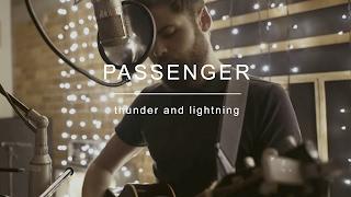 Passenger   Thunder and Lightning