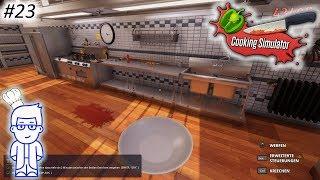 Es Wird Ja Immer Schlimmer 😭😭 || Cooking Simulator #23