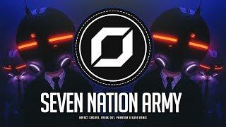 PSY-TRANCE ◉ The White Stripes - Seven Nation Army (Impact Groove, Freak Out, Phantom & Kova Remix)