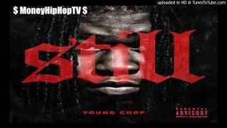Young Chop ft. Ty Dolla $ign & Cap 1  - Ain't Fuckin With Her  (prod. by young chop)