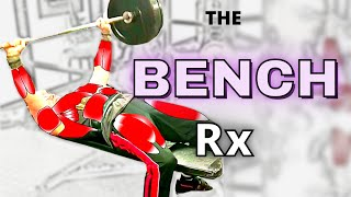 The Bench Press Prescription