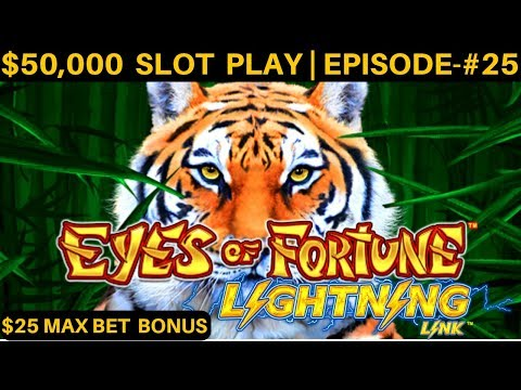 $2000 on NEW Lightning Link EYES OF FORTUNE Slot Machine $25 Max Bet Bonus | SEASON 6 | EPISODE #25