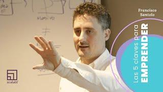 5 claves para emprender | Francisco Santolo en Complot Escuela de Creatividad