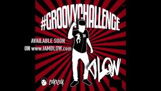 GROOVY - Groovy Tutorial  - DLOW ft @TheFutureKingz prod by @LeekeLeek