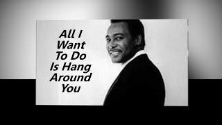 George Benson - I Just Wanna' Hang Around You w-Lyrics