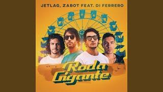 Jetlag Music Zabot  Di Ferrero Roda Gigante