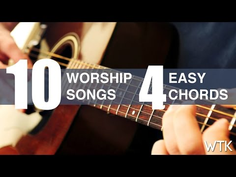 Learn 10 worship song with 4 easy guitar chords