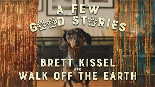 Brett Kissel A Few Good Stories (feat. Walk Off The Earth)