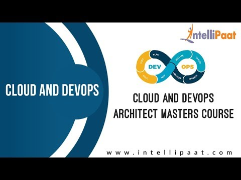 Cloud and DevOps Architect Masters Course Training - Intellipaat