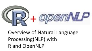 R and OpenNLP for Natural Language Processing NLP -  Part 1