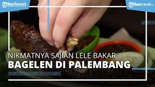 Nikmatnya Sajian Lele Bakar Bagelen, Pecel Lele Rumah Hantu di Palembang