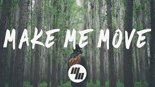 Culture Code - Make Me Move (Lyrics / Lyric Video) Tobu