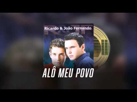 Alô Meu Povo - Ricardo & João Fernando