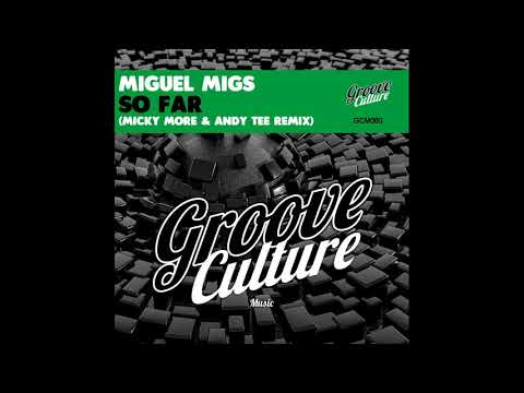 "Miguel Migs Feat. Aya ""So Far"" Micky More & Andy Tee Remix"