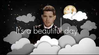 Michael Buble It's A Beautiful Day