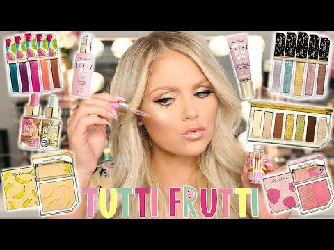 NEW TOO FACED TUTTI FRUTTI COLLECTION | FULL FACE FIRST IMPRESSIONS