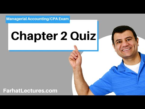 Chapter 2 Quiz | Managerial Accounting | CMA Exam - YouTube