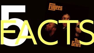 """Fugees """"The Score"""": 5 Things You Didn't Know"""