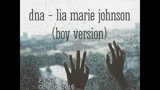 DNA▪Lia Marie Johnson 》boy Version 《 + Lyrics