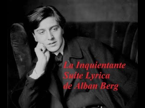 Mini documental Alban Berg y su inquietante Suite Lyrica