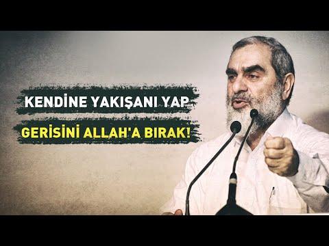 KENDİNE YAKIŞANI YAP GERİSİNİ ALLAH'A BIRAK! | Nureddin Yıldız