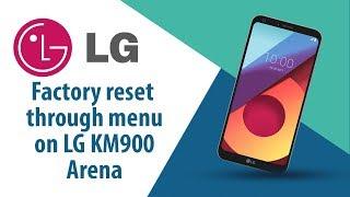 How to Factory Reset through menu on LG Arena KM900?