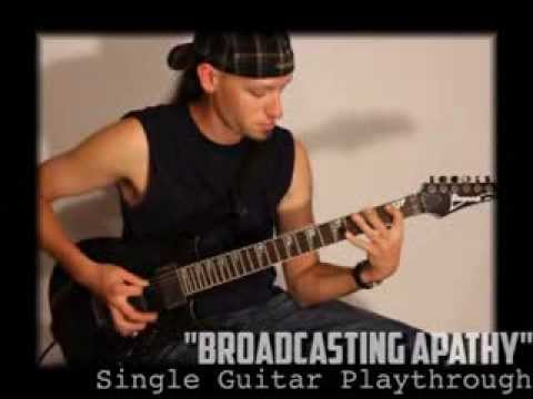 """Broadcasting Apathy"" Single Guitar Play Through"
