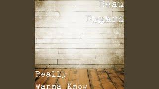 I Really Wanna Know