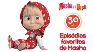 Masha e o Urso- Episódios favoritos de Masha (Melhor compilação de desenhos animados para  filhos)