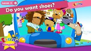 Bài 21_ (B) Bạn có muốn đôi giày? - Cartoon Câu chuyện