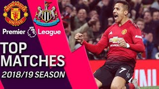 Manchester United v. Newcastle | Premier League's Top Matches of 2018-2019 | 10/06/18 | NBC Sports