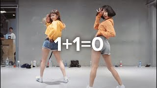 1+1=0 - Suran ft. Dean / May J Lee Choreography ft. Chan mi of Highcolor