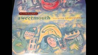 Sweetmouth - Liars Are Cowards