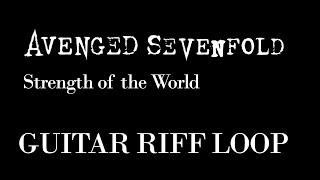 Avenged Sevenfold - Strength Of The World | Guitar Riff Loop