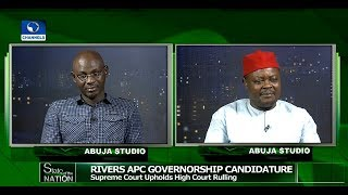 Rivers APC: Lawyers Review Party's Options After Supreme Court Ruling |State Of The Nation|