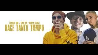 Hace Tanto Tiempo ♤ CHARLES ANS ♤ GERA MX ♤ NAMPA BÁSICO { LETRA 2018 }
