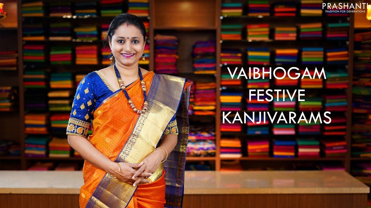 "<p style=""color: red"">Video : </p>Vaibhogam Festive Kanjivarams   28 Nov 2020   Prashanti 2020-11-28"