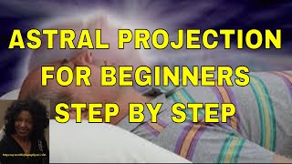How To Do Astral Projection For Beginners