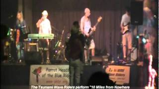 """""""10 Miles From Nowhere"""" by the Tsunami Wave Riders"""