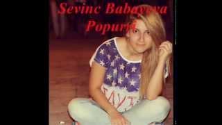 Sevinc Babayeva Popurri