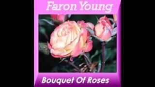 Faron Young - Bouquet Of Roses