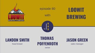 #80. | Loowit Brewing, Part 1 | The right way to find opportunity in adversity
